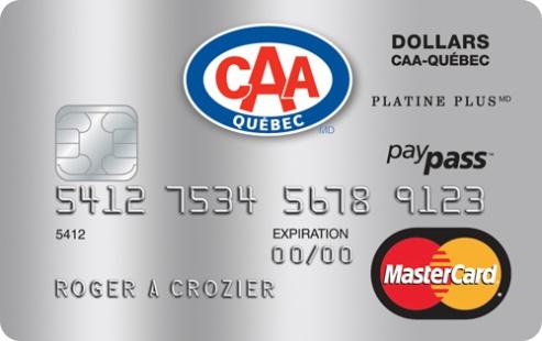 La Carte de crédit Dollars CAA-Québec <i>MasterCardMD</i> Platine Plus
