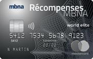 La carte de crédit Mastercard<sup>MD</sup> Récompenses MBNA World Elite<sup>MD</sup>