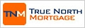 True North Mortgage Quebec