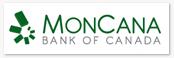 MonCana Bank of Canada